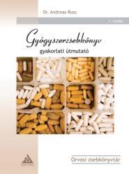 RUSS, ANDREAS DR. - GYÓGYSZERZSEBKÖNYV - GYAKORLATI ÚTMUTATÓ (ISBN: 9789638775139)