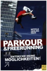 Parkour & Freerunning (ISBN: 9783898999915)