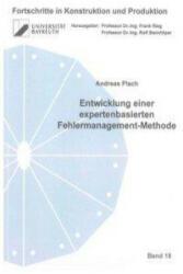 Entwicklung einer expertenbasierten Fehlermanagement-Methode - Andreas Plach (ISBN: 9783844004151)