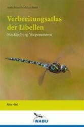 Verbreitungsatlas der Libellen Mecklenburg-Vorpommerns - André Bönsel, Michael Frank (ISBN: 9783942062121)