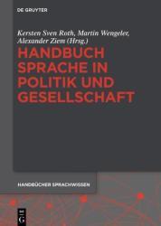 Handbuch Sprache in Politik und Gesellschaft (ISBN: 9783110295863)