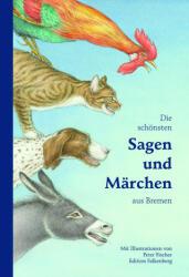 Die schnsten Sagen und Mrchen aus Bremen (ISBN: 9783954940813)