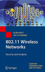 802.11 Wireless Networks - Alan Holt, Chi-Yu Huang (2010)
