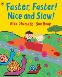 Faster, Faster! Nice and Slow! (2006)