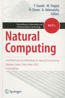 Natural Computing - Y. Suzuki, M. Hagiya, H. Umeo, A. Adamatzky (2008)