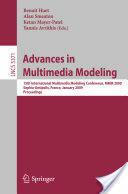 Advances in Multimedia Modeling (2008)