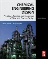 Chemical Engineering Design - Principles, Practice and Economics of Plant and Process Design (2012)