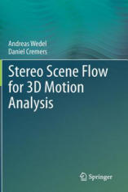 Stereo Scene Flow for 3D Motion Analysis (2011)