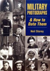 Military Photographs and How to Date Them (2009)