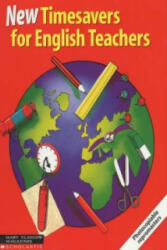 Timesavers for English Teachers - Camilla Punja, Cheryl Pelteret (2000)