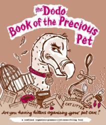 Dodo Book of the Precious Pet (2008)