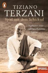 Spiel mit dem Schicksal - Tiziano Terzani, Alen Loreti, Barbara Kleiner (ISBN: 9783328101345)