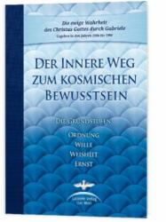 Der Innere Weg zum kosmischen Bewusstsein (ISBN: 9783892015376)