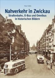 Nahverkehr in Zwickau (ISBN: 9783954007134)