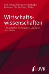 Wirtschaftswissenschaften - Jörg Wöltje, Gerald Pilz, Thieß Petersen, Angelika Rehborn, Alexander Hennig, Franz Xaver Bea, Birgit Friedl, Peter von der Lippe (ISBN: 9783867647793)