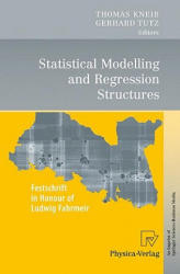 Statistical Modelling and Regression Structures (2010)
