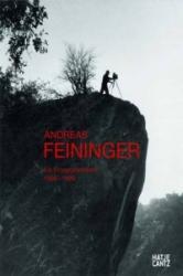Andreas Feininger - Thomas Buchsteiner, Ursula Zeller, Andreas Feininger (2010)