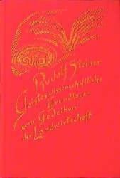 Geisteswissenschaftliche Grundlagen zum Gedeihen der Landwirtschaft (ISBN: 9783727432705)