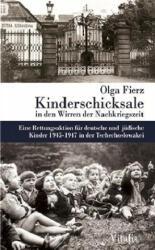 Kinderschicksale in den Wirren der Nachkriegszeit - Olga Fierz (ISBN: 9783899193619)