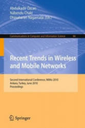 Recent Trends in Wireless and Mobile Networks (2010)