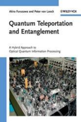 Quantum Teleportation and Entanglement - Akira Furusawa, Peter van Loock (2011)