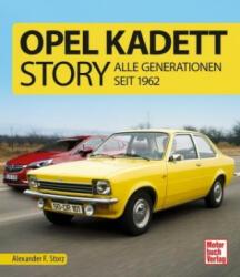 Opel Kadett-Story (ISBN: 9783613040526)
