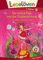 Leselöwen 1. Klasse - Die kleine Fee und die Zauberprüfung - Amelie Benn, Florentine Prechtel (ISBN: 9783785585757)