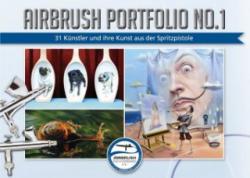 Airbrush Portfolio. No. 1 - Airbrush-Fachverband, Katja Hassler, Roger Hassler, Jörg Warzyceck (ISBN: 9783941656512)