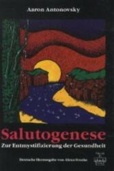 Salutogenese - Aaron Antonovsky (1997)