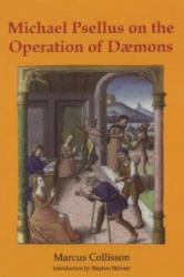 Michael Psellus on the Operation of Daemons (2010)