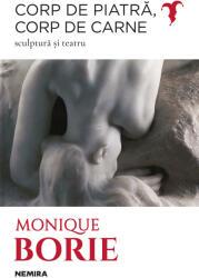 Corp de piatră, corp de carne. Sculptură și teatru (2019)