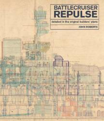 Battlecruiser Repulse - Roberts, John (ISBN: 9781526757289)