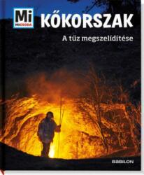 Kőkorszak - A tűz megszelídítése (2019)