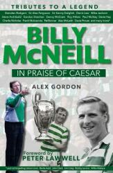 Billy McNeil: In Praise of Cesar (ISBN: 9781785301476)