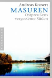 Masuren - Andreas Kossert (2006)