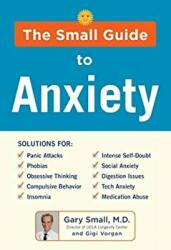 DR SMALL'S GUIDE TO ANXIETY (ISBN: 9781630060893)