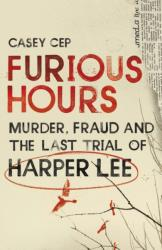 Furious Hours (ISBN: 9781785150746)