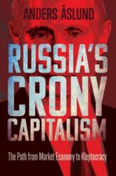 Russia's Crony Capitalism (ISBN: 9780300243093)