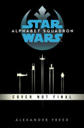 Alphabet Squadron (ISBN: 9781529124033)
