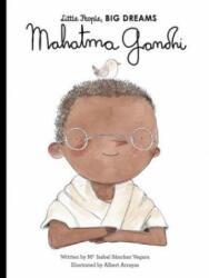 Mahatma Gandhi - Isabel Sanchez Vegara, Albert Arrayas (ISBN: 9781786033345)