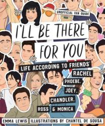 I'll be There for You - Emma Lewis, Chantel de Sousa (ISBN: 9781925418989)