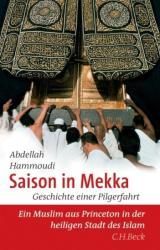 Saison in Mekka - Abdellah Hammoudi, Holger Fock, Sabine Müller (2007)