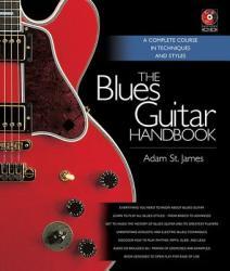 Blues Guitar Handbook - Adam StJames (2011)