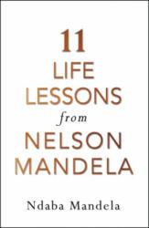 11 Life Lessons from Nelson Mandela (ISBN: 9781786090577)