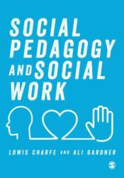 Social Pedagogy and Social Work (ISBN: 9781526442062)