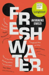 Freshwater - Akwaeke Emezi (ISBN: 9780571345403)