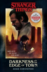 Stranger Things: Darkness on the Edge of Town - Adam Christopher (ISBN: 9781780899985)