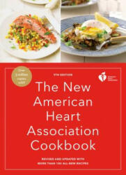 The New American Heart Association Cookbook, 9th Edition: Revised and Updated with More Than 100 All-New Recipes (ISBN: 9780553447200)
