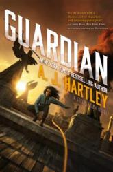 Guardian: Book 3 in the Steeplejack Series (ISBN: 9780765388162)