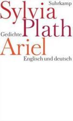 Sylvia Plath, Alissa Walser - Ariel - Sylvia Plath, Alissa Walser (2008)